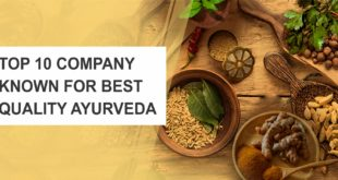 top 10 best quality ayurveda company